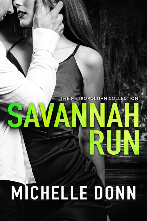 Savannah Run by Michelle Donn Romance Author